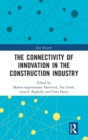 The Connectivity of Innovation in the Construction Industry - Book