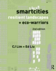 Smartcities, Resilient Landscapes and Eco-Warriors - Book