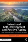 Intentional Self-Development and Positive Ageing : How Individuals Select and Pursue Life Goals - Book