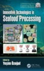 Innovative Technologies in Seafood Processing - Book