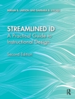 Streamlined ID : A Practical Guide to Instructional Design - Book