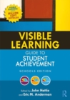 Visible Learning Guide to Student Achievement : Schools Edition - Book