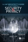 The IoT Architect's Guide to Attainable Security and Privacy - Book
