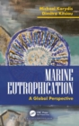 Marine Eutrophication : A Global Perspective - Book