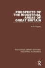 Prospects of the Industrial Areas of Great Britain - Book