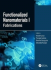 Functionalized Nanomaterials I : Fabrications - Book
