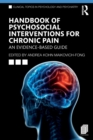 Handbook of Psychosocial Interventions for Chronic Pain : An Evidence-Based Guide - Book