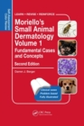Moriello's Small Animal Dermatology, Fundamental Cases and Concepts : Self-Assessment Color Review - Book