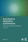 Successful Research Supervision : Advising students doing research - Book