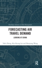 Forecasting Air Travel Demand : Looking at China - Book