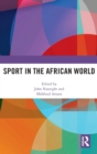 Sport in the African World - Book