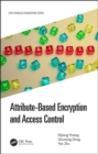 Attribute-Based Encryption and Access Control - Book
