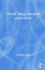 How to Talk to a Narcissist - Book