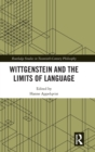 Wittgenstein and the Limits of Language - Book