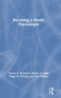 Becoming a Health Psychologist - Book