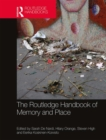 The Routledge Handbook of Memory and Place - Book