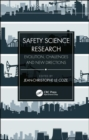 Safety Science Research : Evolution, Challenges and New Directions - Book