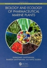 Biology and Ecology of Pharmaceutical Marine Plants - Book