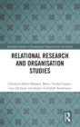 Relational Research and Organisation Studies - Book