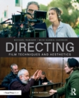 Directing : Film Techniques and Aesthetics - Book