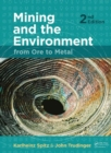 Mining and the Environment : From Ore to Metal - Book