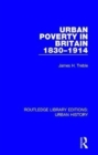 Urban Poverty in Britain 1830-1914 - Book