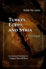 Turkey, Egypt, and Syria : A Travelogue - Book