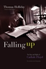 Falling Up : The Days and Nights of Carlisle Floyd, The Authorized Biography - eBook