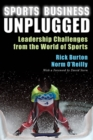 Sports Business Unplugged : Leadership Challenges from the World of Sports - eBook