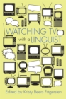 Watching TV with a Linguist - eBook