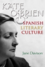 Kate O'Brien and Spanish Literary Culture - eBook
