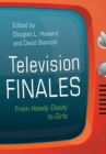 Television Finales : From Howdy Doody to Girls - eBook