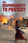 The Responsibility to Protect : Ending Mass Atrocity Crimes Once and For All - eBook