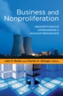 Business and Nonproliferation : Industry's Role in Safeguarding a Nuclear Renaissance - eBook