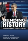 Bending History : Barack Obama's Foreign Policy - eBook