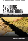 Avoiding Armageddon : America, India, and Pakistan to the Brink and Back - eBook