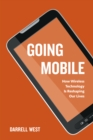 Going Mobile : How Wireless Technology is Reshaping Our Lives - eBook