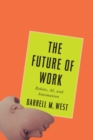 Future of Work : Robots, AI, and Automation - Book