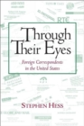 Through Their Eyes : Foreign Correspondents in the United States - eBook