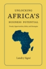 Unlocking Africa's Business Potential : Trends, Opportunities, Risks, and Strategies - eBook