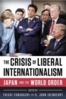 The Crisis of Liberal Internationalism : Japan and the World Order - Book