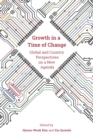Growth in a Time of Change : Global and Country Perspectives on a New Agenda - Book