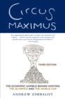 Circus Maximus : The Economic Gamble Behind Hosting the Olympics and the World Cup - eBook