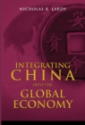 Integrating China into the Global Economy - Book