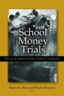 School Money Trials : The Legal Pursuit of Educational Adequacy - eBook