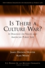 Is There a Culture War? : A Dialogue on Values and American Public Life - eBook
