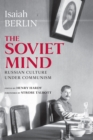 The Soviet Mind : Russian Culture under Communism - eBook