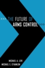 The Future of Arms Control - eBook