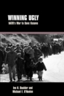 Winning Ugly : NATO's War to Save Kosovo - eBook