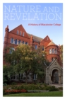 Nature and Revelation : A History of Macalester College - Book
